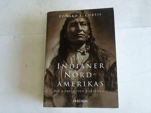 Die Indianer Nordamerikas. Die kompletten Portfolios