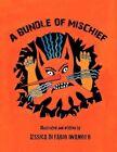 a Bundle of Mischief 9781453562390 by Jessica Di Fabio Iwamoto Book