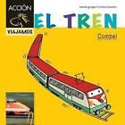 El Tren by Montserrat Ganges (Hardback, 2012)