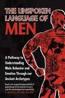 The Unspoken Language of Men by Ron Mercer (Paperback / softback, 2011)