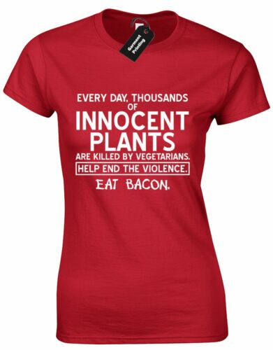THOUSANDS OF INNOCENT PLANTS BACON LADIES T SHIRT FUNNY PREMIUM DESIGN QUALITY