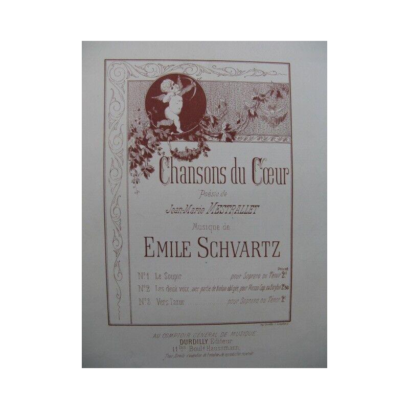 SCHVARTZ Emile -lieder des Herzens den Seufzer Widmung Chant Piano Partitur