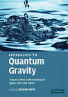 Approaches to Quantum Gravity: Toward a New Understanding of Space, Time and Matter by Cambridge University Press (Hardback, 2009)