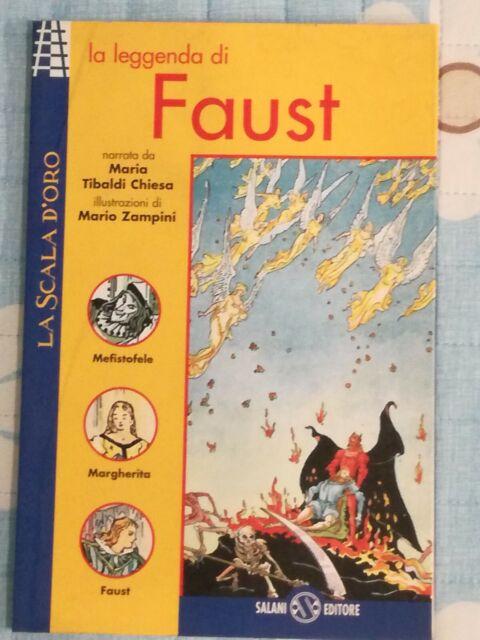 La leggenda di Faust  di Maria Tibaldi Chiesa,  1997,  Salani Editore-  SM
