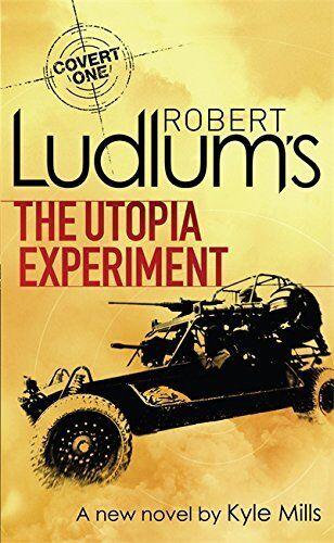 1 of 1 - ROBERT LUDLUM'S THE UTOPIA EXPERIMENT __ KYLE MILLS __ BRAND NEW __ FREEPOST UK