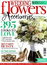 WEDDING FLOWERS & ACCESSORIES January/February 2014 UP-COMING BOUQUET TRENDS New