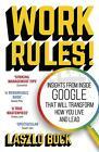 Work Rules! von Laszlo Bock (2016, Taschenbuch)