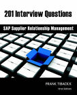 201 Interview Questions - SAP Supplier Relationship Management by Frank Tibackx (Paperback / softback, 2006)