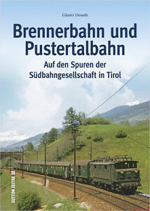 Fachbuch-Brennerbahn-und-Pustertalbahn-Suedbahngesellschaft-Tirol-NEU