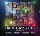 Hard Bass 2016 von Various Artists (2016)