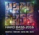 Hard Bass 2016 von Various Artists (2016)