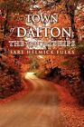 Town of Dalton The Courtships 9781441568595 by Sare Helmick Fulks Paperback