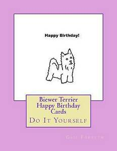 Biewer-Terrier-Happy-Birthday-Cards-Do-It-Yourself-by-Forsyth-Gail-Paperback