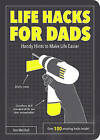 Life Hacks for Dads: Handy Hints to Make Life Easier by Dan Marshall (Paperback, 2016)