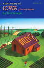 A Dictionary of Iowa Place-names by Tom Savage (Paperback, 2007)