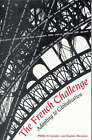 The French Challenge: Adapting to Globalization by Philip H. Gordon, Sophie Meunier-Aitsahalia (Paperback, 2001)