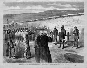 EXECUTION-OF-MAXIMILIAN-MEJIA-AND-MIRAMON-AT-QUERETARO-MEXICO-FIRING-SQUAD