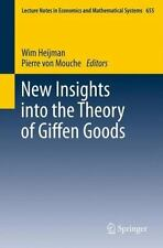 New Insights Into The Theory Of Giffen Goods (lecture Notes In Economics And ...