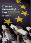 European Human Rights Law: The Human Rights Act 1998 and the European Convention on Human Rights by Keir Starmer (Paperback, 1999)
