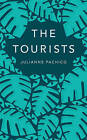 The Tourists by Julianne Pachico (Paperback, 2014)