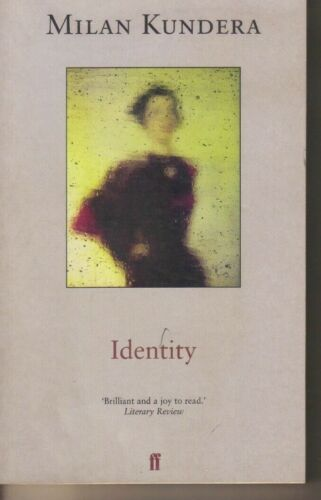 1 of 1 - Identity by Milan Kundera (Paperback, 1999)