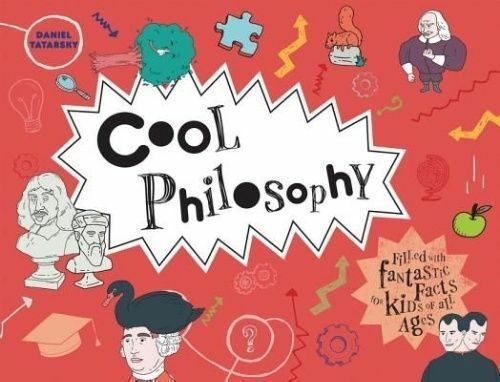 1 of 1 - Cool Philosophy: Filled with Facts for Kids of All Ages, Very Good Condition Boo
