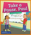 Take a Pause, Paul: A Book about Commas by Anthony Lewis, Marie Powell (Hardback, 2015)