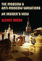 Moscow & Anti-moscow Variations. Dreev. Chess Book