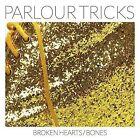 Broken Hearts/Bones [LP] * by Parlour Tricks (NYC) (Vinyl, Jun-2015, Bar/None Records)