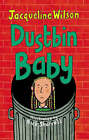 Dustbin Baby by Jacqueline Wilson (Paperback, 2002)