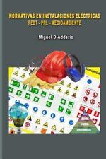 Normativas en Instalaciones eléctricas - REBT - PRL - MEDIOAMBIENTE by Miguel...