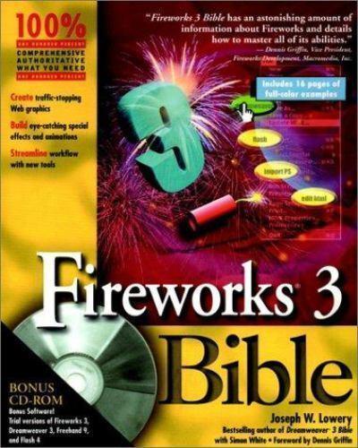 Fireworks 3 Bible by Joseph W. Lowery