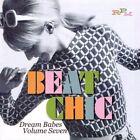 Beat Chic - Dream Babes Vol 7 Various Artists Audio CD