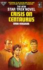 Crisis on Centaurus by Brad Ferguson (Paperback, 1991)