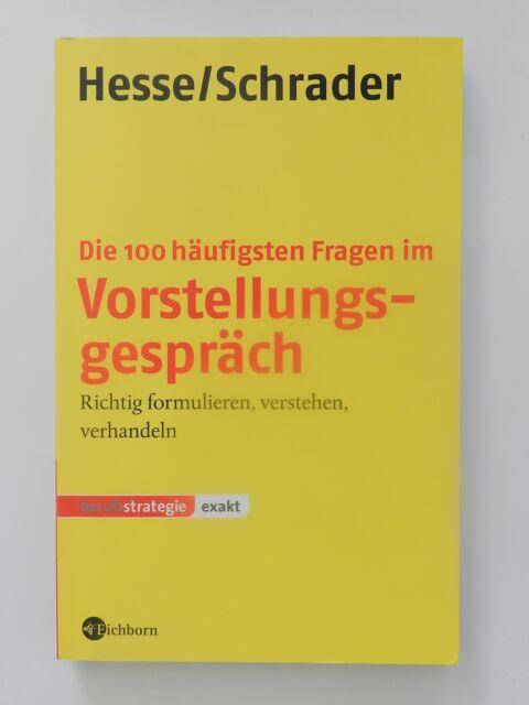 Hesse Schrader Die 100 häufigsten Fragen im Vorstellungsgespräch formulieren