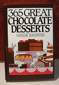 365-Great-Chocolate-Desserts-Natalie-Haughton-1991-Glossy-Hardcover-Cookbook