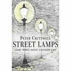 Street Lamps by Peter Cruttwell (Paperback, 2016)