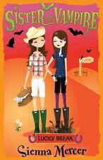 NEW - Lucky Break (My Sister the Vampire) by Mercer, Sienna