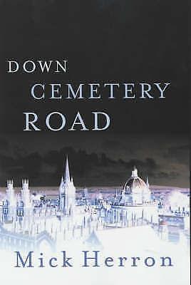 Down Cemetery Road, Herron, Mick, Very Good Book