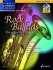 Rock Ballads: The 14 Best Rock Classics: Tenor Saxophone and Piano by Dirko Juchem (Mixed media product, 2014)