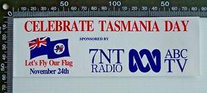 VINTAGE-7NT-RADIO-CELEBRATE-TASMANIA-DAY-NOV-24-ABC-TV-ADVERTISING-PROMO-STICKER