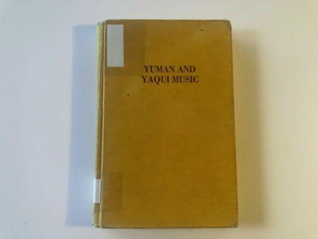 Yuman and Yaqui Music by Frances Densmore Da Capo Press USED Acceptable 1972
