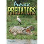 Freshwater Predators by Craig Allen (Paperback, 2014)