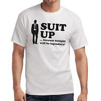 Suit Up | Legendary | How I met your mother | HIMYM | Fun | S-XXL T-Shirt