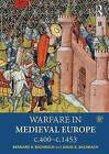 Warfare in Medieval Europe c.400-c.1453 by Dr. David S. Bachrach, Professor Bernard S Bachrach (Paperback, 2016)