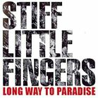 Long Way to Paradise 0708535114123 by Stiff Little Fingers CD