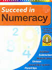 Succeed in Numeracy by Arcturus Publishing Ltd(Paperback)