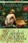 Garden Spells by Sarah Addison Allen (Paperback / softback)