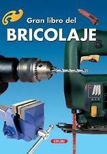 Bricolaje (El Gran Libro de...) (Spanish Edition)