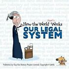 How the World Really Works: Our Legal System by Guy Fox, Lloyd's Of London (Paperback, 2013)